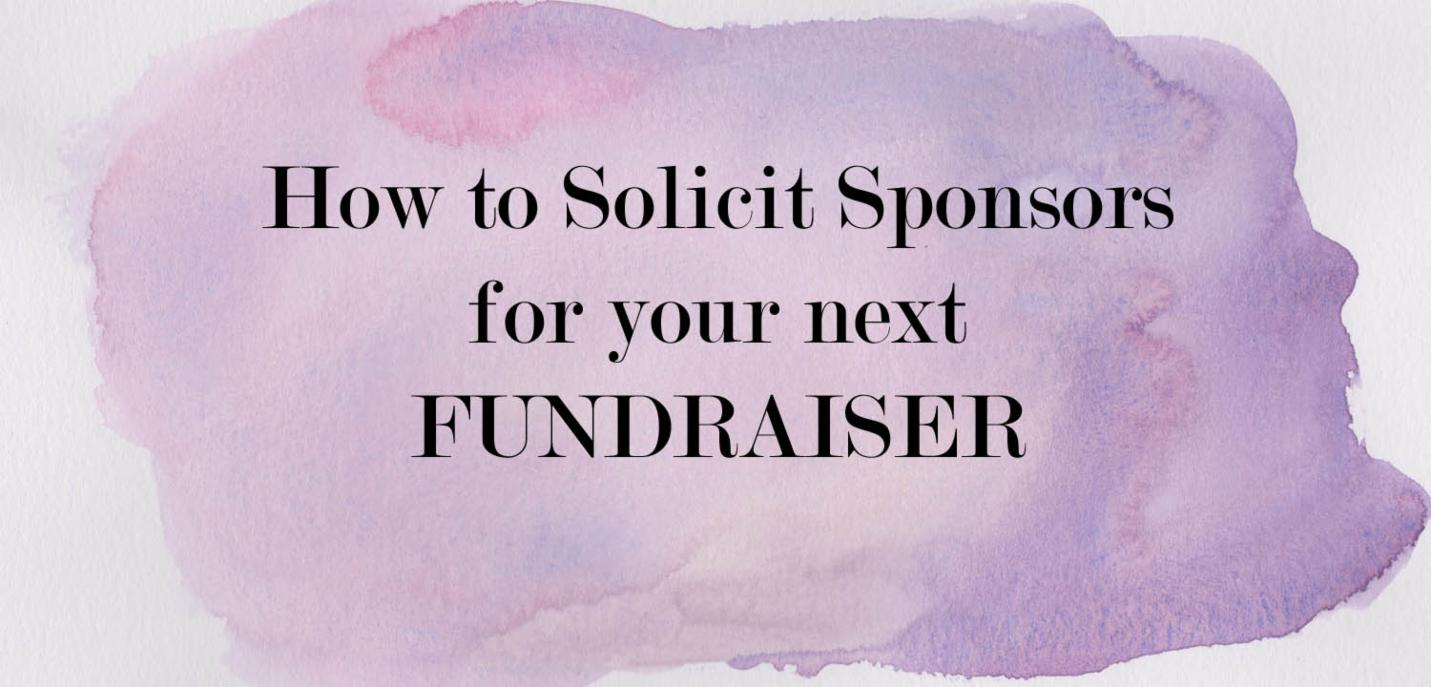 How to Solicit Sponsors for a Fundraiser