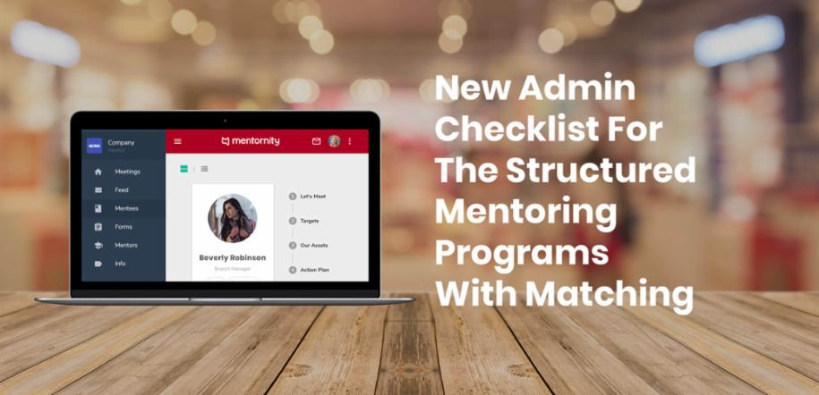 New Admin Checklist For The Structured Mentoring Programs With Matching